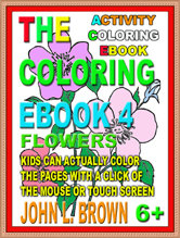 The Coloring Ebook 4 Flowers
